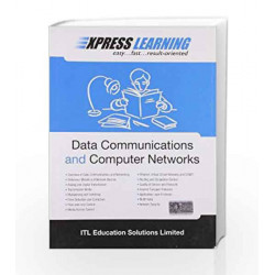 Express Learning - Data Communications and Computer Networks, 1e by ITL ESL Book-9788131761274