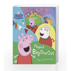 Peppa Pig: Peppa's Big Day Out by NA Book-9781409309499