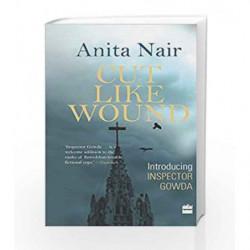 Cut Like Wound by Anita Nair Book-9789350293805