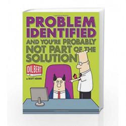 Problem Identified (Dilbert) by Scott Adams Book-9780740785344
