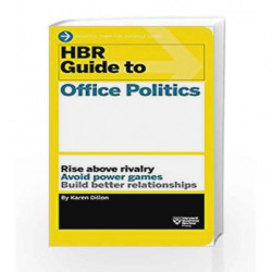 HBR Guide to Office Politics by Dillon, Karen Book-9781625275325