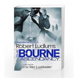 Robert Ludlum's The Bourne Ascendancy by Robert Ludlum Book-9781409149620