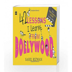 42 Lessons I Learnt from Bollywood - The Vigil Idiot's Guide to the 1990s by Rizwan, Sahil Book-9789351363187