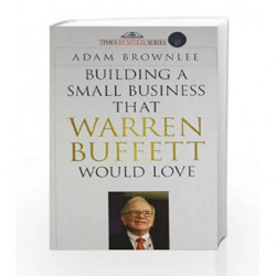 Building a Small Business that Warren Buffett Would Love by Adam Brownlee Book-9788126539758