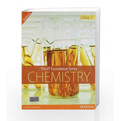 The IIT Foundation Series: Chemistry Class 7 (Old Edition) by Trishna Knowledge Systems Book-9788131763124