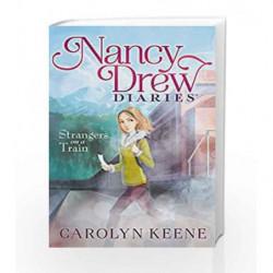 Strangers on a Train (Nancy Drew Diaries Book 2) by Carolyn Keene Book-