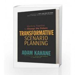 Transformative Scenario Planning by Kahne Adam Book-9781609947736