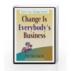 Change is Everybody's Business by MALAGAN PATRICIA Book-9781609947033