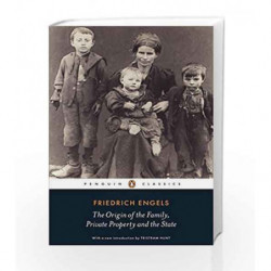 The Origin of the Family, Private Property and the State (Penguin Classics) by Friedrich Engels Book-9780141191119