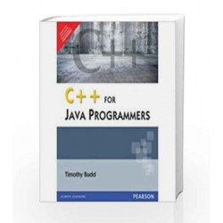 C++ for Java Programmers by Timothy Budd Book-9788131764725