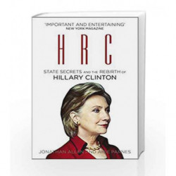 HRC: State Secrets and the Rebirth of Hillary Clinton by Jonathan Allen Book-9780099594697