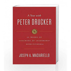 A Year with Peter Drucker by maciariello , joseph A Book-9780062371447