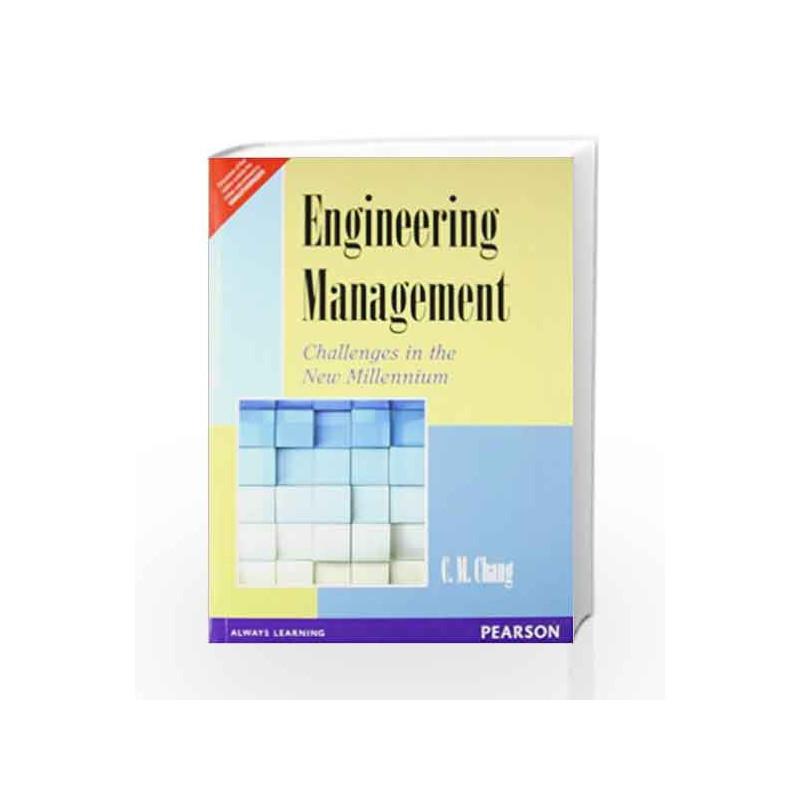 engineering management challenges    millennium  cm chang buy  engineering