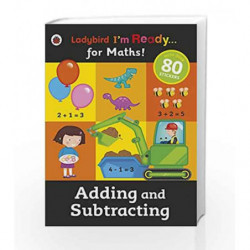 Adding and Subtracting: Ladybird I'm Ready for Maths sticker workbook by Ladybird Book-9780723295006