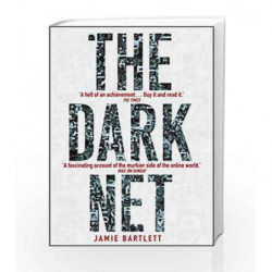 The Dark Net by Jamie Bartlett Book-9780099592020