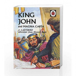 A Ladybird Adventure From History Book King John and Magna Carta (Ladybird History Book) by Ladybird Book-9780723294023