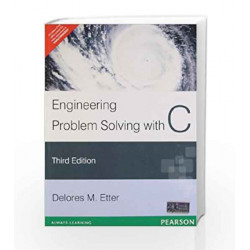 Engineering Problem Solving with C by Delores M. Etter Book-9788131767610