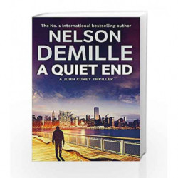 A Quiet End (John Corey - Old Edition) by Nelson DeMille Book-9781847444165