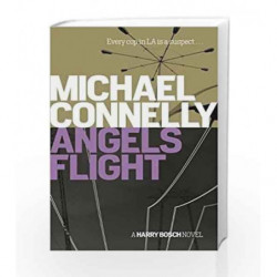 Angels Flight (Harry Bosch Series) by Michael Connelly Book-9781409156963