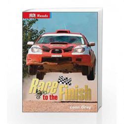 DK Reads: Race to the Finish (DK Reads Reading Alone) by Leon Gray Book-9780241182765