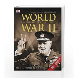 World War II The Definitive Visual Guide by Holmes, Richard Book-9780241184189