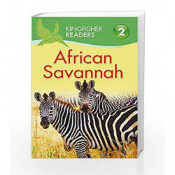 Kingfisher Readers: African Savannah (Level 2: Beginning to Read Alone) by Claire Llewellyn Book-9780753437940