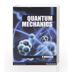 Quantum Mechanics, 1e by Murugan Book-9788131773628
