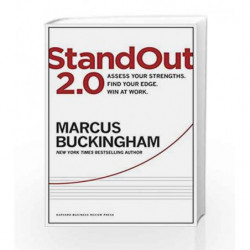 StandOut 2.0: Assess Your Strengths, Find Your Edge, Win at Work by Marcus Buckingham Book-9781633690745