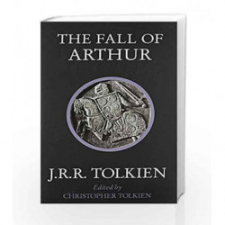 The Fall of Arthur by J. R. R. Tolkien Book-9780007557301