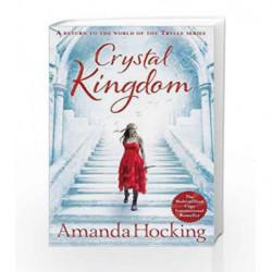 Crystal Kingdom (Kanin Chronicles) by Amanda Hocking Book-9781447256892