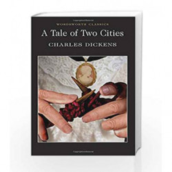 A Tale of Two Cities (Wordsworth Classics) by Charles Dickens Book-9781853260391