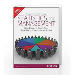 Statistics for Management, 7e by lEVIN / Rastogi Book-9788131774502