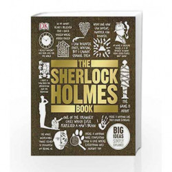 The Sherlock Holmes Book: Big Ideas, Simply Explained by DK Book-9780241205914
