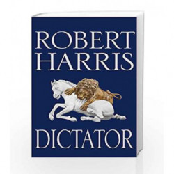 Dictator (Cicero Trilogy) by Robert Harris Book-9780091799502