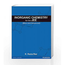 Inorganic Chemistry for the JEE Mains and Advanced by K.R. Rao Book-9788131784846