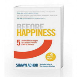 Before Happiness by Shawn Achor Book-9780753557419