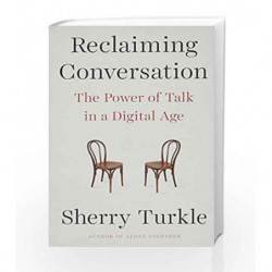 Reclaiming Conversation by Turkle, Sherry Book-9781101980460