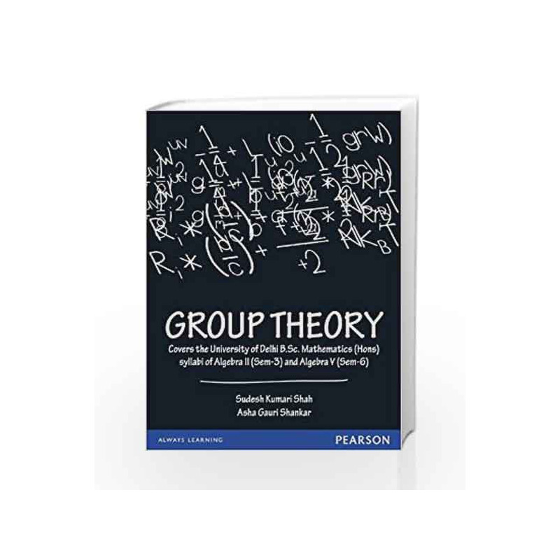 Group theory by sudesh kumari shah buy online group theory book at group theory by sudesh kumari shah book 9788131787632 fandeluxe Image collections