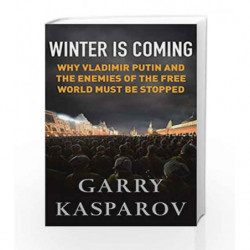 Winter is Coming by Garry Kasparov Book-9781782397878