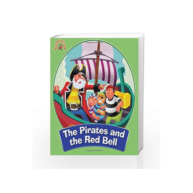 The Pirates and the Red Bell: Pirate Stories by NA Book-9789384625917