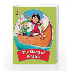 The Gang of Pirates: Pirate Stories by NA Book-9789384625870