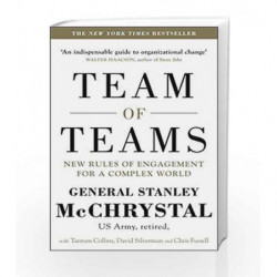 Team of Teams: New Rules of Engagement for a Complex World by General Stanley McChrystal Book-9780241250839