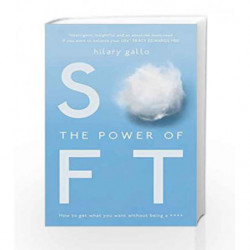 The Power of Soft by Hilary Gallo Book-9781783521395
