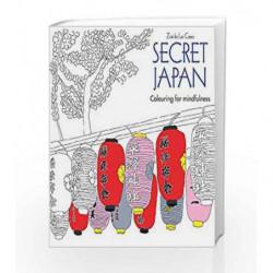 Secret Japan: Colouring for Mindfulness by Zoe De las Cases Book-9780600632122