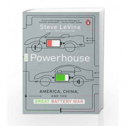 The Powerhouse: America, China, and the Great Battery War by Levine, Steve Book-9780143128328