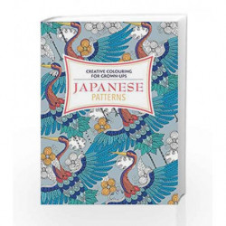 Japanese Patterns: Creative Colouring for Grown-ups (Creative Colouring/Grown Ups) by NA Book-9781782434085