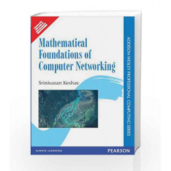 Mathematical Foundations of Computer Networking, 1e by Keshav Book-9788131791462