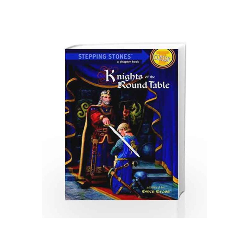 12 Knights Of The Round Table.Knights Of The Round Table A Stepping Stone Book Tm By Gwen Gross Buy Online Knights Of The Round Table A Stepping Stone Book Tm Large Type