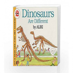 Dinosaurs Are Different: Let's Read and Find out Science - 2 by Aliki Book-9780064450560
