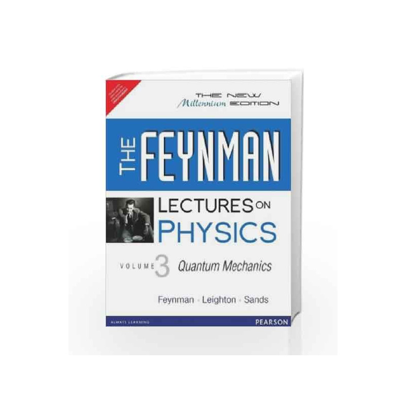 The Feynman Lectures on Physics - Vol.3: The New Millennium Edition by  Book-9788131792131
